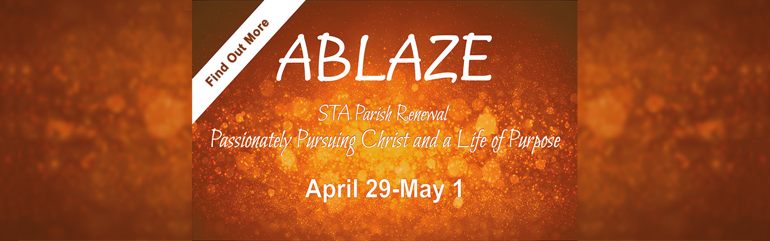 Save the Date for Ablaze Parish Renewal April 29 - May 1